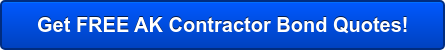 Get FREE AK Contractor Bond Quotes!